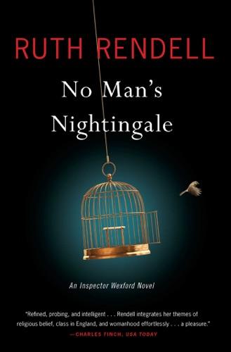 Ruth Rendell - No Man's Nightingale