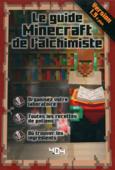 Minecraft : Le guide Minecraft de l'alchimiste, version 1.9 - Guide de jeux vidéo - Dès 8 ans