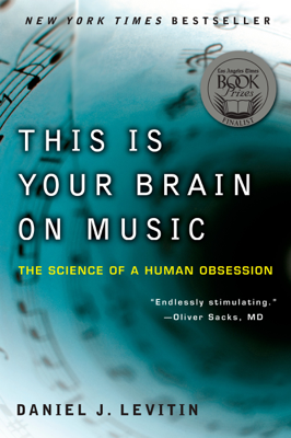 This Is Your Brain on Music - Daniel J. Levitin book