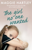 The Girl No One Wanted