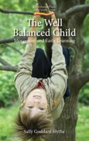 Sally Goddard Blythe - The Well Balanced Child artwork