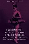 Fighting The Battles Of The Ballet World