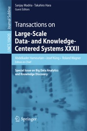 Transactions On Large Scale Data And Knowledge Centered Systems Xxxii