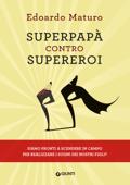 Superpapà contro supereroi