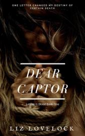 Dear Captor book