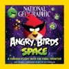 National Geographic Angry Birds Space
