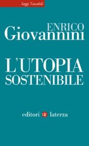 L'utopia sostenibile Book Cover