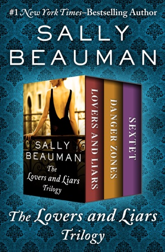Sally Beauman - The Lovers and Liars Trilogy