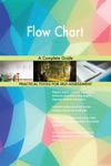 Flow Chart A Complete Guide