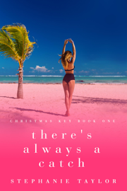 There's Always a Catch - Stephanie Taylor book summary