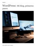 WordPress: Mi blog, primeros pasos.