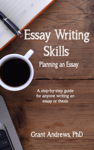 Essay Writing Skills: Planning Your Essay