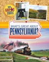 Whats Great About Pennsylvania