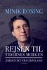 Minik Rosing - Rejsen til tidernes morgen artwork