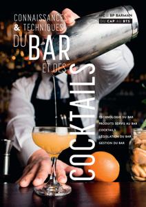 Connaissances et techniques du bar et des cocktails La couverture du livre martien