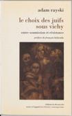 Le Choix des juifs sous Vichy