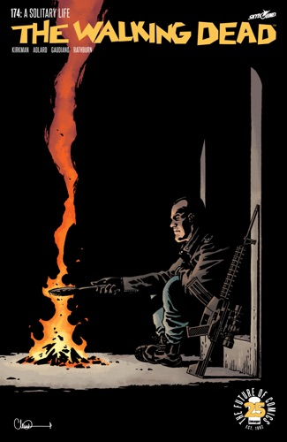Robert Kirkman, Charlie Adlard & Stefano Gaudiano - The Walking Dead #174