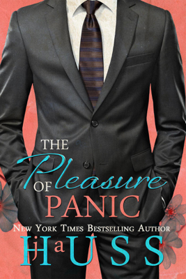 The Pleasure of Panic - J. A. Huss book
