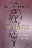 Jennifer L. Armentrout - Dark Elements 2 - Eiskalte Sehnsucht artwork