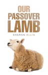 Our Passover Lamb