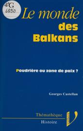Le monde des Balkans