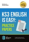 KS3 English Is Easy Practice Papers