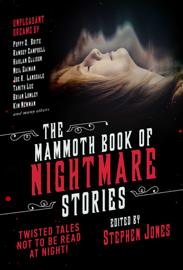 The Mammoth Book of Nightmare Stories - Stephen Jones book summary