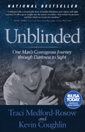Unblinded - Traci Medford-Rosow & Kevin Coughlin book summary