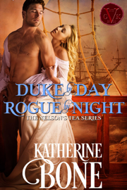 Duke by Day, Rogue by Night - Katherine Bone book summary