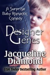 Designer Genes A Surprise Baby Romantic Comedy