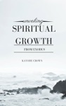 Unveiling Spiritual Growth From Exodus