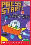 Super Rabbit Boy Blasts Off A Branches Book Press Start 5
