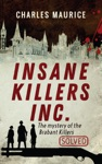 Insane Killers Inc