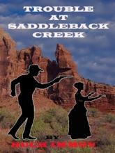 Trouble At Saddleback Creek