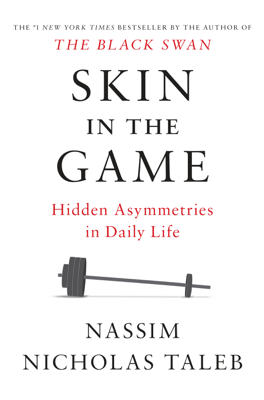 Skin in the Game - Nassim Nicholas Taleb book