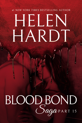 Helen Hardt - Blood Bond: 15 book