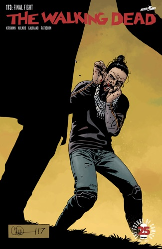 Robert Kirkman, Charlie Adlard & Stefano Gaudiano - The Walking Dead #173