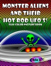 Monster Aliens And Their Hot Rod UFOs