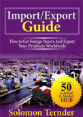 Import Export Guide: How to get Foreign Buyers and Export Your Products Worldwide