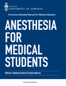 Anesthesia for Medical Students  - A Concise Guide and Manual