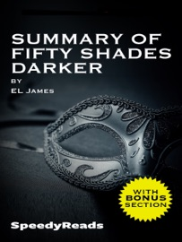 SUMMARY OF FIFTY SHADES DARKER BY EL JAMES