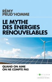 Le Mythe des énergies renouvelables