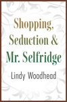 Shopping Seduction  Mr Selfridge