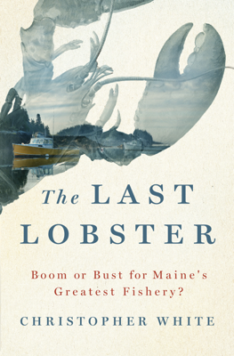 The Last Lobster - Christopher White book