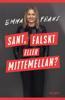 Emma Frans - Sant, falskt eller mittemellan bild