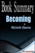Becoming - Michelle Obama (Book Summary)