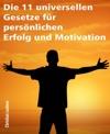 Die 11 Universellen Gesetze Fr Persnlichen Erfolg Und Motivation