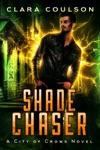 Shade Chaser