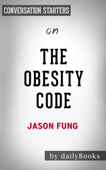 The Obesity Code: Conversation Starters