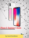 Iphone X Beginners Guide